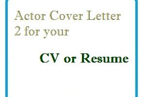 Actor Cover Letter 2 for your CV or Resume
