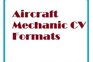 Aircraft Mechanic CV Formats