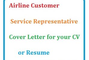 Airline Customer Service Representative Cover Letter for your CV or Resume