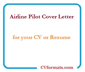 Airline Pilot Cover Letter for your CV or Resume