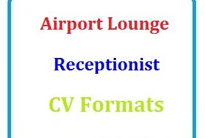 Airport Lounge Receptionist CV Formats