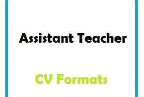 Assistant Teacher CV Formats