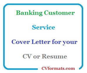Banking-Customer-Service-Cover-Letter-for-your-CV-or-Resume Cover Letter Banking Customer Service on warehouse worker cover letter, sales representative cover letter, material handler cover letter, medical technologist cover letter, machine operator cover letter, receptionist cover letter, field service technician cover letter, heavy equipment mechanic cover letter, benefits manager cover letter,