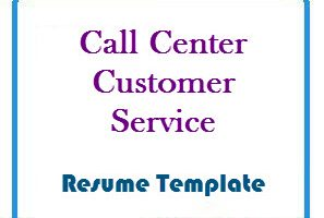 Call Center Customer Service Resume template