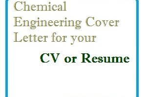 Chemical Engineering Cover Letter for your CV or Resume