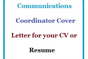 Communications Coordinator Cover Letter for your CV or Resume