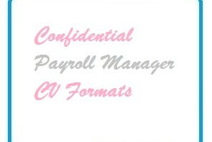 Confidential Payroll Manager CV Formats