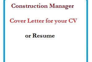 Construction Manager Cover Letter for your CV or Resume