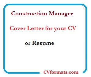 Construction Manager Cover Letter for your CV or Resume ...