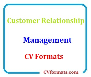 Customer Relationship Management CV Formats