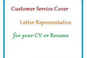 Customer Service Cover Letter - Representative for your CV or Resume