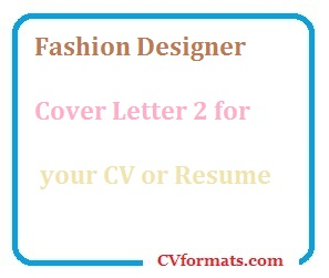 Fashion Designer Cover Letter 2 For Your CV Or Resume