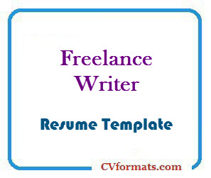 freelance writer resume template cvformats com