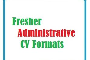 Fresher Administrative CV Formats