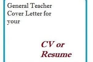 General Teacher Cover Letter for your CV or Resume