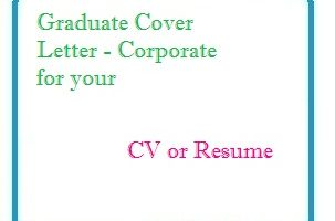 Graduate Cover Letter - Corporate for your CV or Resume