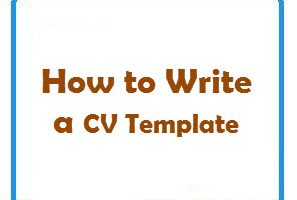 How to write a CV Template