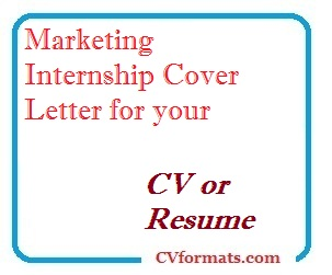 Marketing Internship Cover Letter for your CV or Resume