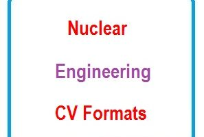 Nuclear Engineering CV Formats