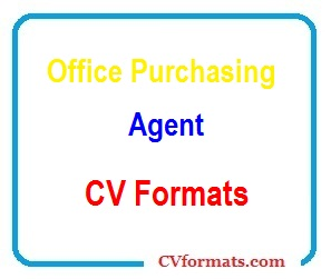 Office Purchasing Agent CV Formats