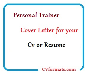 Personal Trainer Cover Letter for your Cv or Resume | CVFormats.com