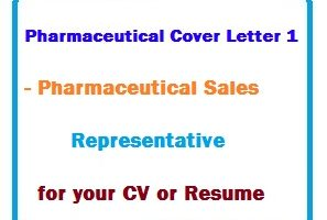 Pharmaceutical Cover Letter 1 - Pharmaceutical Sales Representative for your CV or Resume