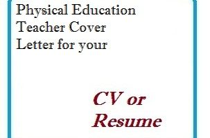 Physical Education Teacher Cover Letter for your CV or Resume