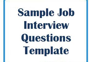 Sample Job Interview Questions Template