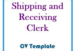 Shipping and Receiving Clerk CV Template