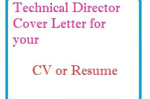 Technical Director Cover Letter for your CV or Resume