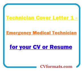 Technician Cover Letter 1 - Emergency Medical Technician for ...