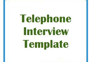 Telephone Interview Template