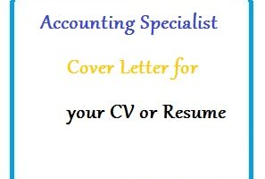 Accounting Specialist Cover Letter for your CV or Resume