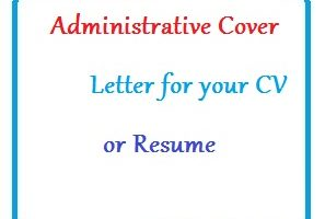 Administrative Cover Letter for your CV or Resume