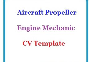 Aircraft Propeller Engine Mechanic CV Template