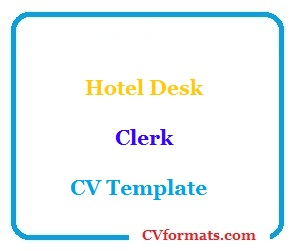 Hotel Desk Clerk CV Template