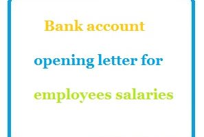 Bank account opening letter for employees salaries