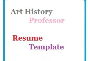 Art History Professor Resume Template
