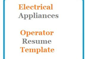 Electrical Appliances Operator Resume Template