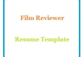 Film Reviewer Resume Template