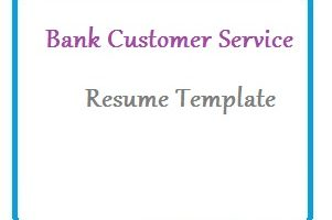 Bank Customer Service Resume Template-01