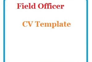 Field Officer CV Template