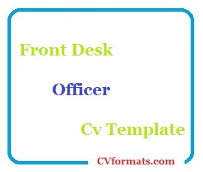 Front Desk Officer Cv Template