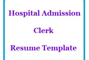 Hospital Admission Clerk Resume Template