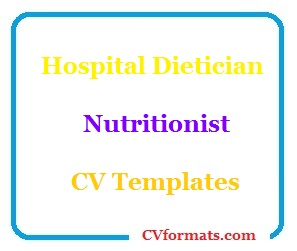 Hospital Dietician Nutritionist CV Templates
