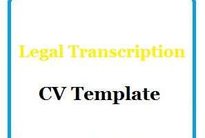 Legal Transcription CV Template