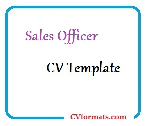 Sales Officer CV Template