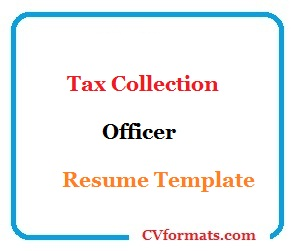 Tax Collection Officer Resume Template