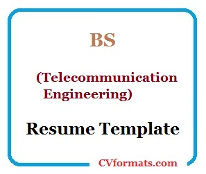 BS (Telecommunication Engineering) Resume Template